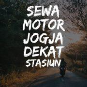Rental Motor Jogja Dekat Stasiun